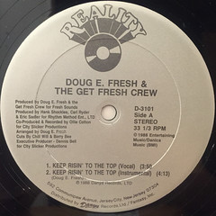 DOUG E. FRESH AND THE GET FRESH CREW:KEEP RISIN' TO THE TOP(LABEL SIDE-A)