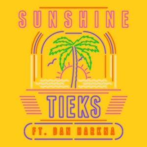 TIEKS – Sunshine (feat. Dan Harkna)