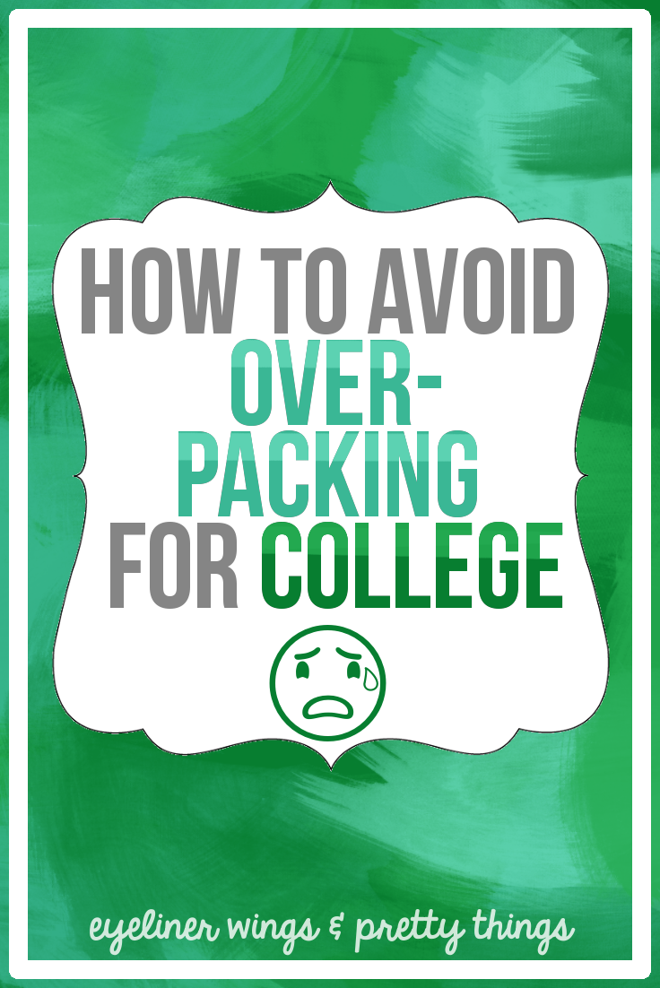 How to Avoid Over-Packing for College - How to Pack For College // eyeliner wings & pretty things