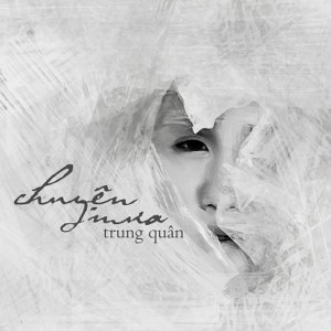 Trung Quân – Chuyện Mưa – 2012 – iTunes AAC M4A – Single