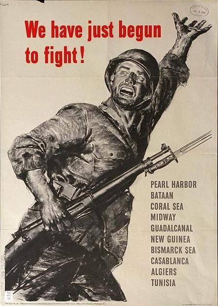 World War II Poster - we have just begun to fight
