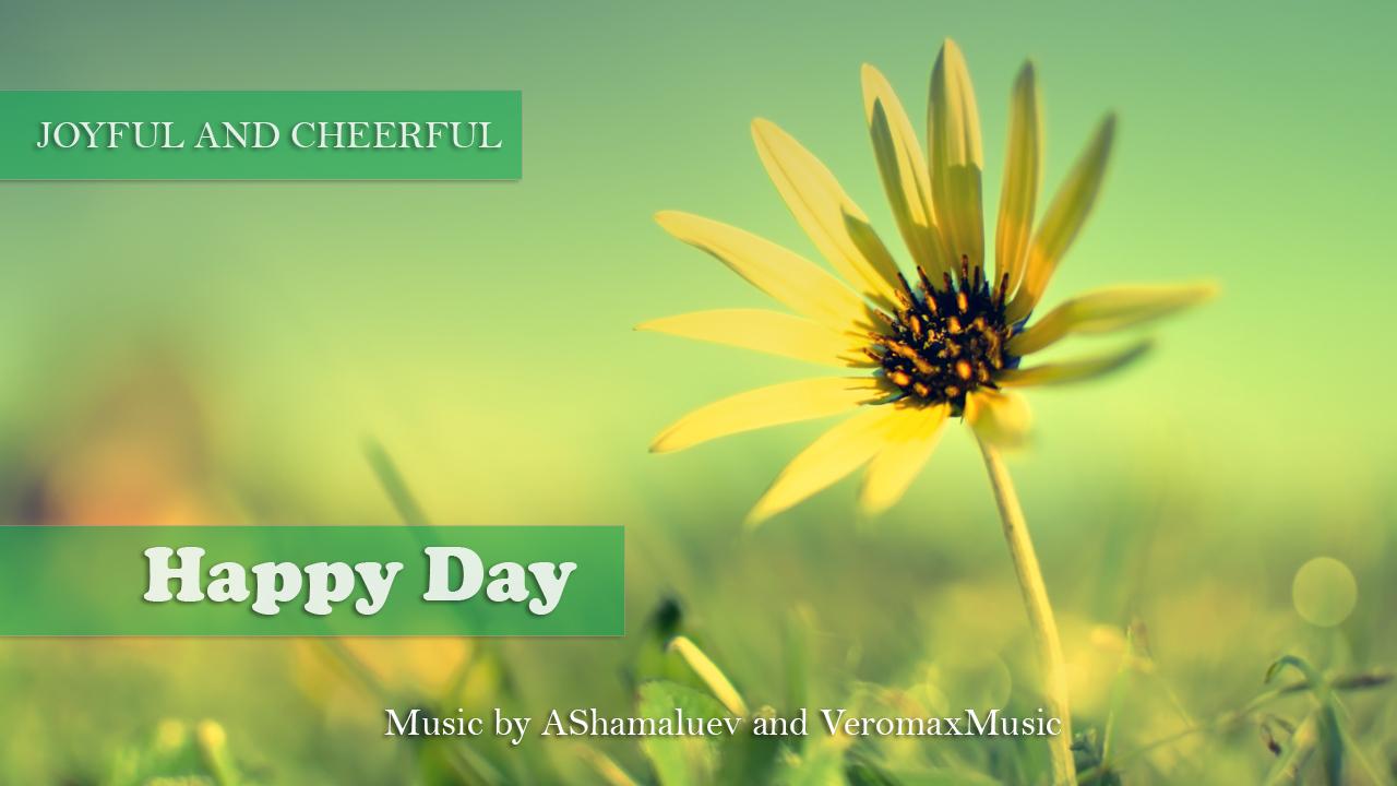 happy day by ashamaluev audiojungle