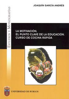 LA MOTIVACIÓN, EL PUNTO CLAVE DE LA EDUCACIÓN. CURSO DE COCINA RÁPIDA