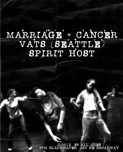 5/29/15 Marriage+Cancer/Vats/SpiritHost