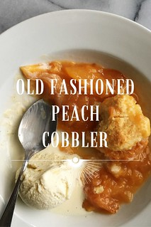 Old Fashioned Peach Cobbler | Kitchen in the Hills | by kitcheninthehills