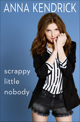 Scrappy Little Thing Anna Kendrick