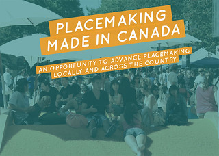 Placemaking Week: Made In Canada Invite - Panel 1 | by Vancouver Public Space Network (VPSN)