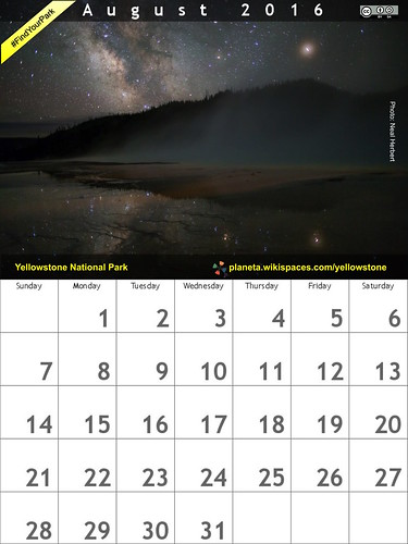 August 2016 Calendar featuring Yellowstone National Park @YellowstoneNPS @YellowstoneGate @NatlParkService #FindYourPark