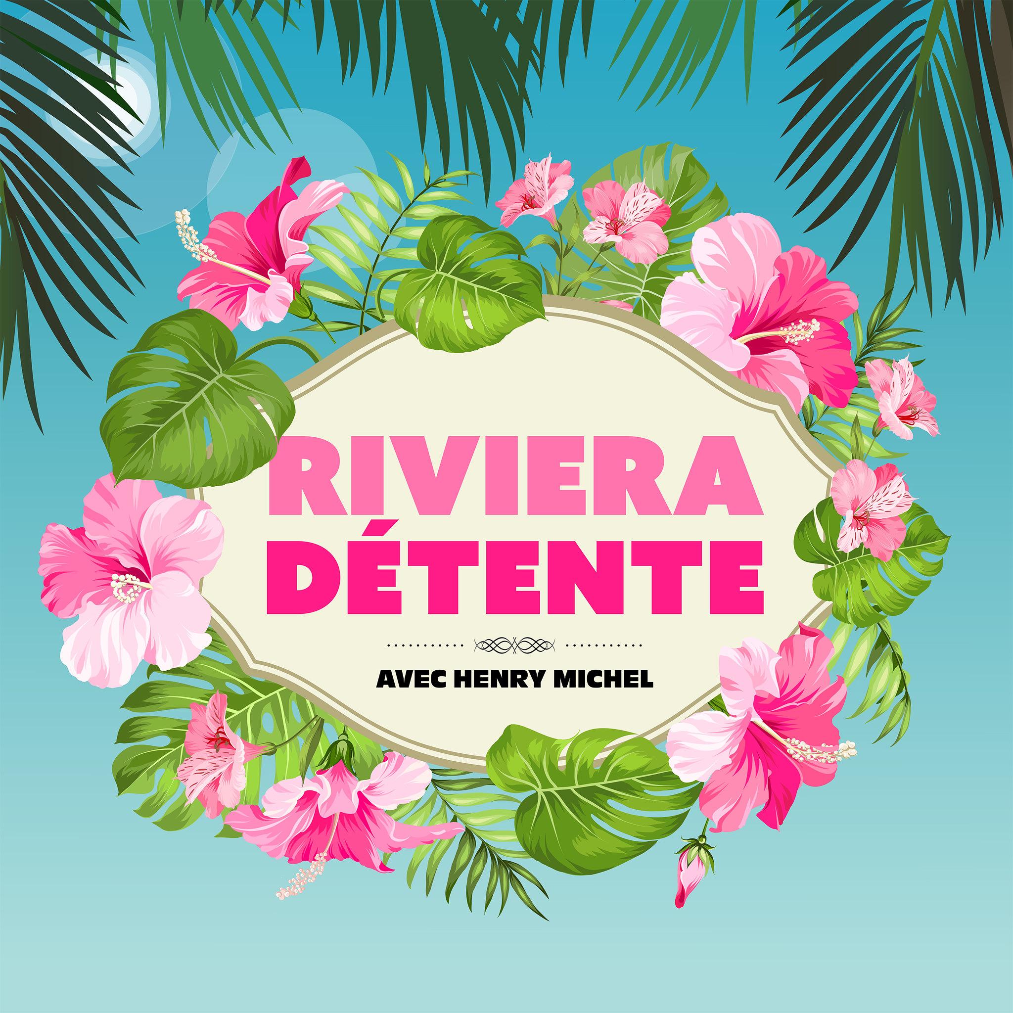 Riviera Detente