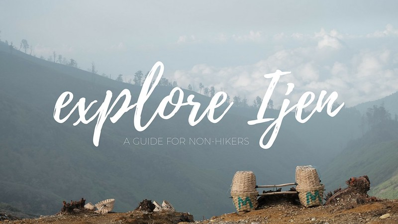 BEGINNERS GUIDE TO IJEN