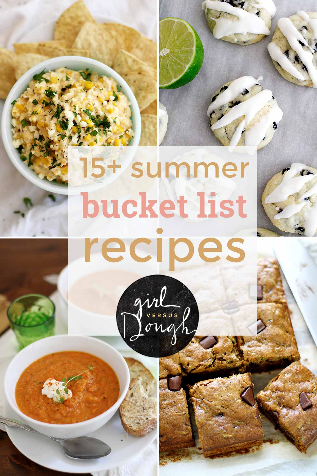 15+ Summer Bucket List Recipes | girlversusdough.com @girlversusdough