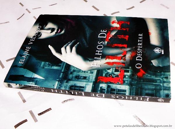 Livro, Filhos de Lilith - O Despertar, Elaine Velasco, Madras Teen, trechos, capa, sinopse, crítica, São Paulo, vampiros, comprar