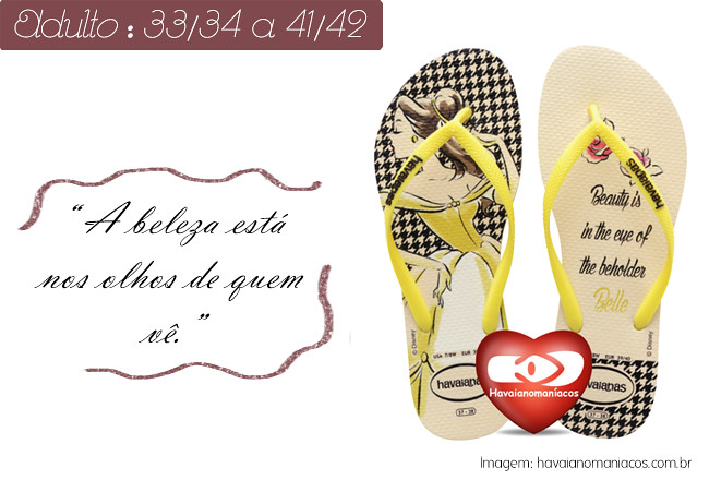 44488fbef A coleção 2016 Slim Princesas está linda! Na numeração adulta, 3 princesas  estampam: Branca de Neve, Bela e Cinderela, em um pé uma frase e no outro o  ...