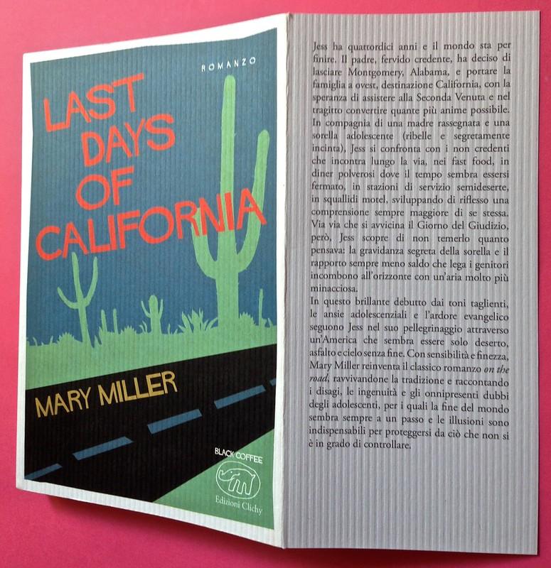 Last days of California, di Mary Miller. ClichY 2015. Progetto grafico e illustrazioni di Raffaele Anello. Copertina e bandella (part.), 1