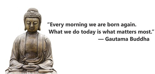 Buddha - Every morning we are born again | by KoolWebsites.com