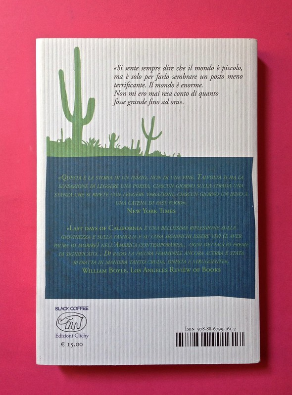 Last days of California, di Mary Miller. ClichY 2015. Progetto grafico e illustrazioni di Raffaele Anello. Quarta di copertina (part.), 1