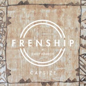 Frenship & Emily Warren – Capsize