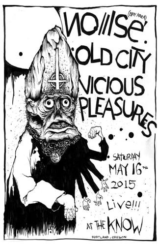 5/16/15 Noiiise/OldCity/ViciousPleasures