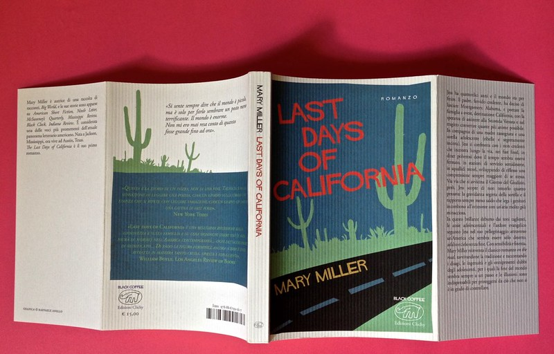 Last days of California, di Mary Miller. ClichY 2015. Progetto grafico e illustrazioni di Raffaele Anello. Totale di copertina (part.), 1