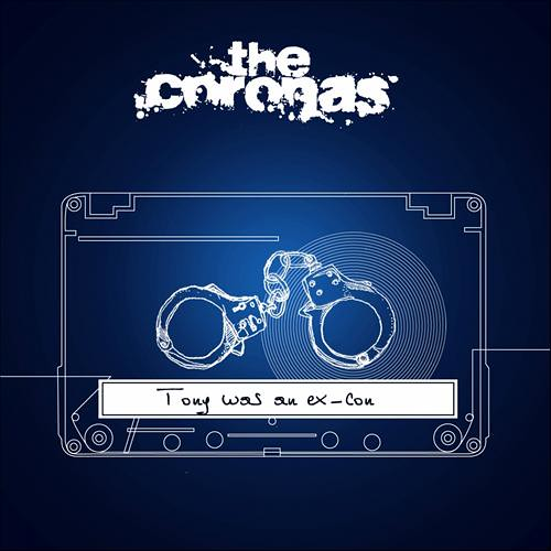 The Coronas - Tony Was An Ex-con