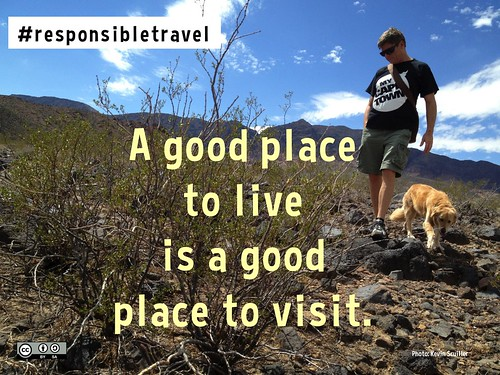 #ResponsibleTravel: A good place to live is a good place to visit.