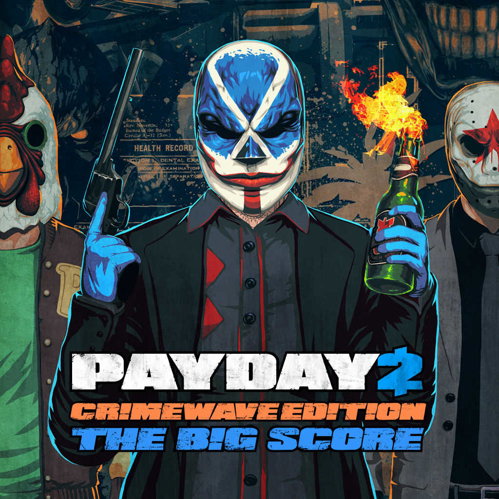Payday 2: Crimewave Edition – The Big Score Game Bundle