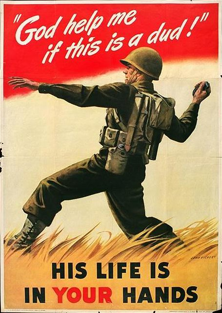 World War II Poster - His Life Is In Your Hands