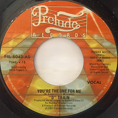 D TRAIN:YOU'RE THE ONE FOR ME(LABEL SIDE-A)