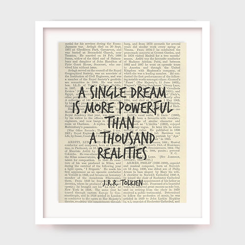 Literary Quote, J.R.R. Tolkien Quote, A Single Dream is Mo ...