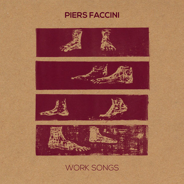 Piers Faccini - Work Songs