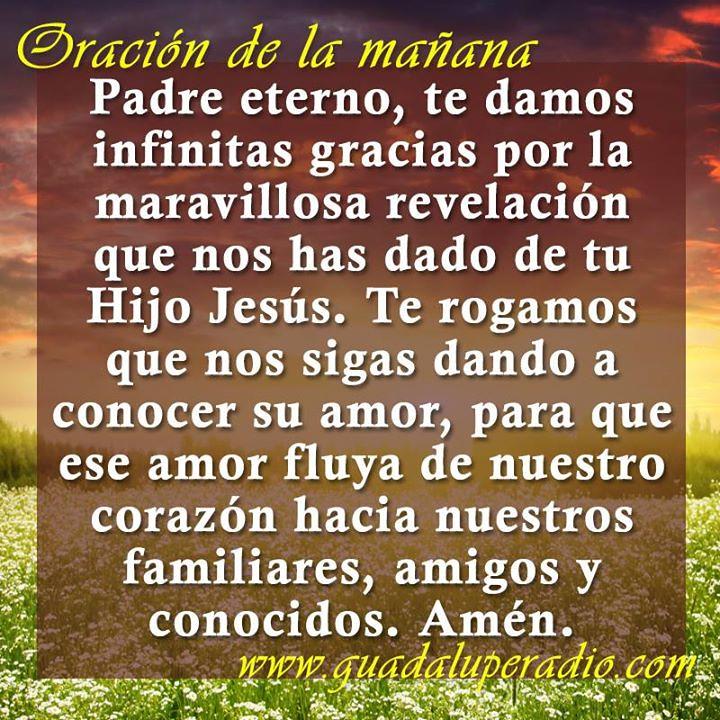 #Oraciondelamañana Buenos días, hermanos. Que este día esté lleno de muchas  bendiciones.