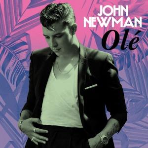 John Newman – Olé