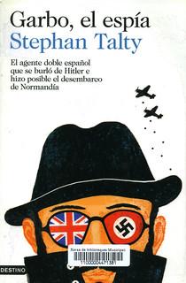 Stephan Talty, Garbo, el espía