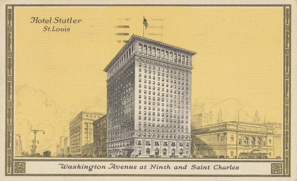 Hotel Statler - St. Louis, Missouri