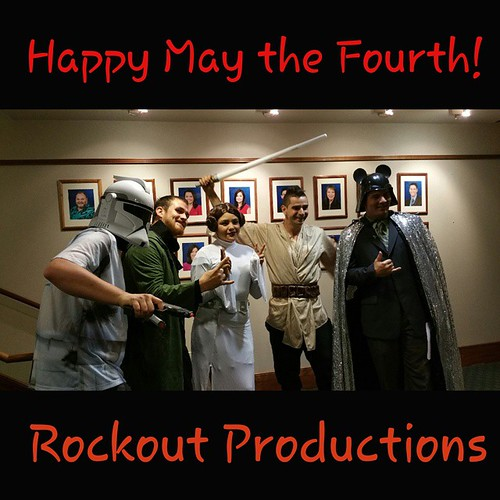 Happy Star Wars Day From The RockOut Productions Ohana! Jo