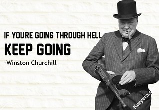 Winston-Churchill-If-you-are-Going-Through-Hell-Keep-Going | by KoolWebsites.com