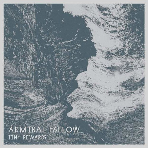 Admiral Fallow - Tiny Rewards