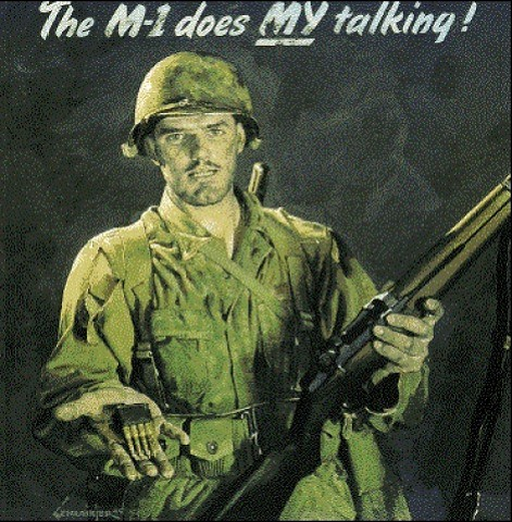 World War II Poster - The M-1 does My Talking