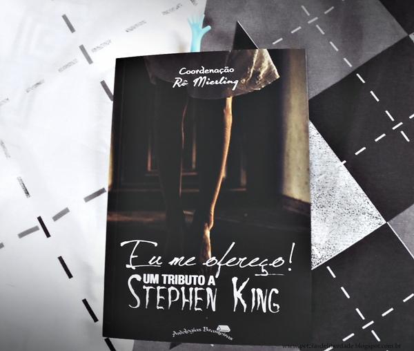 Resenha, livro, Eu me ofereço! Um tributo a Stephen King, antologia, contos, terror, Illuminare, RoMierling