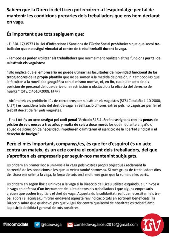 sabem que la direcció del Liceu pot recórrer a l´esquirolatge per tal de mantenir les condicions precàries dels treballadors que ens hem declarat en vaga. CGT Liceu