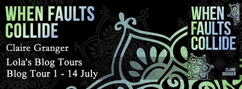 Blog Tour: When Faults Collide by Claire Granger