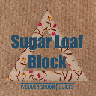 Sugar Loaf Block [Free pattern]
