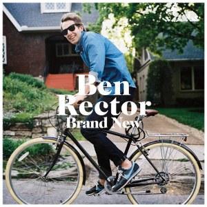 Ben Rector – Brand New