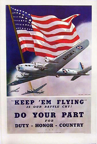World War II Posters - Keep 'em flying do your part
