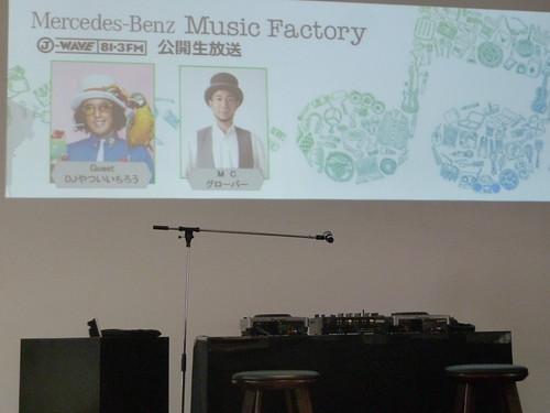 Mercedes-Benz Music Factory ゲスト:DJやついいちろう