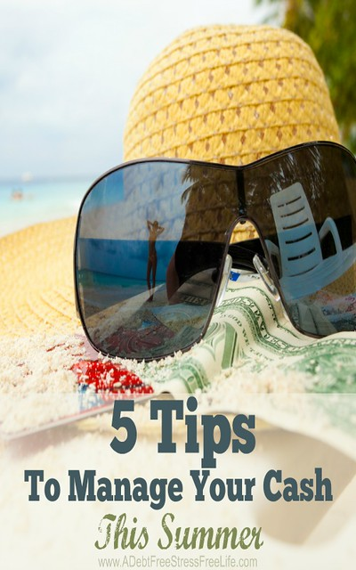 5-Tips-To-Manage-Your-Cash-This-Summer-PIN