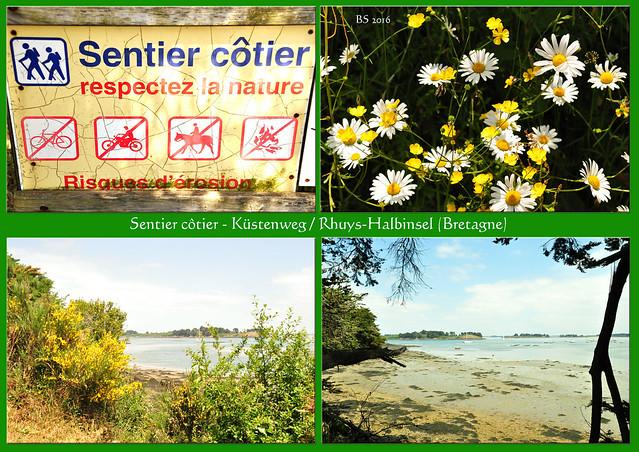 Sentier côtier - Küstenweg (Rhuys-Halbinsel / Bretagne) Fotos und Fotocollagen: Brigitte Stolle 2016