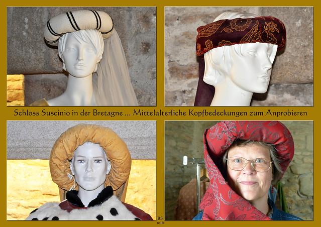 Schloss Suscinio Bretagne - Kleiderkammer - Mittelalter - mittelalterliche Mode und Kopfbedeckungen - Orientalisches - en vogue - Fotos und Collagen: Brigitte Stolle 2016