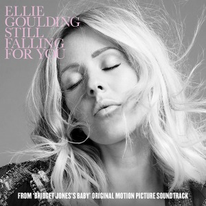 "Ellie Goulding – Still Falling for You (From ""Bridget Jones's Baby"")"