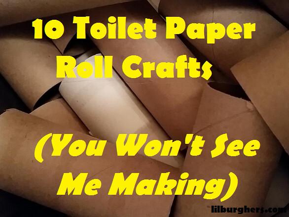 ToiletPaperRollCrafts